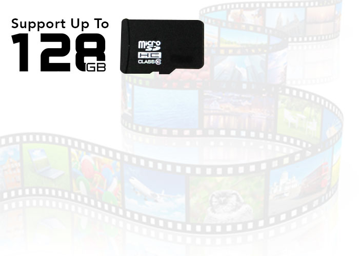Camera Support up to 128 GB TF card